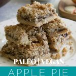 Dairy Free Apple Pie Crumb Bars