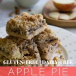 Gluten Free Apple Pie Crumb Bar Dessert Recipe