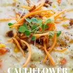 Grain Free Cauliflower Chowder