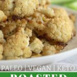 Paleo Roasted Cauliflower